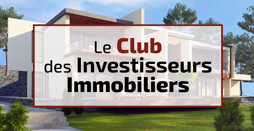 Club des investisseurs immobiliers couverture